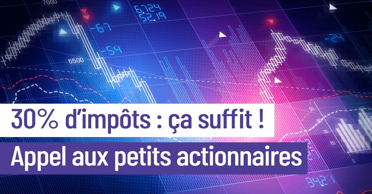 Stop au matraquage des petits actionnaires ! Signez la pétition !